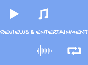 reviews and entertainment