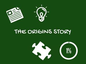 the origins story